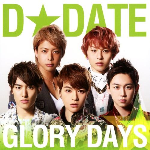【中古】GLORY DAYS(Type−B)/D☆DATE