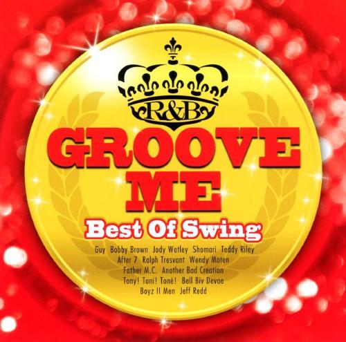 【中古】Groove Me〜 Best Of Swing 〜/オムニバス