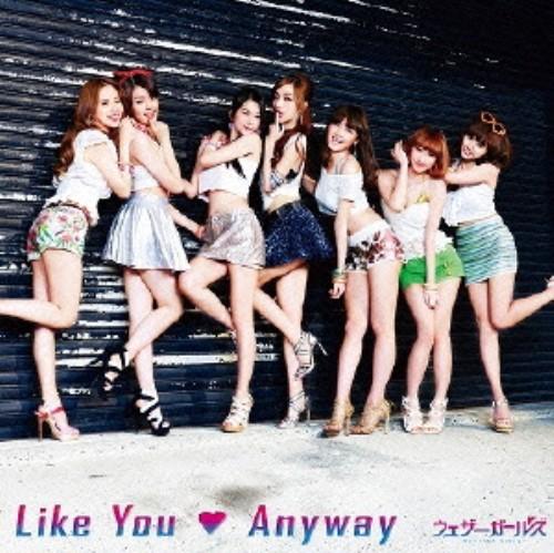【中古】Like You Anyway/ウェザーガールズ
