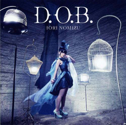 【中古】D.O.B./野水いおり