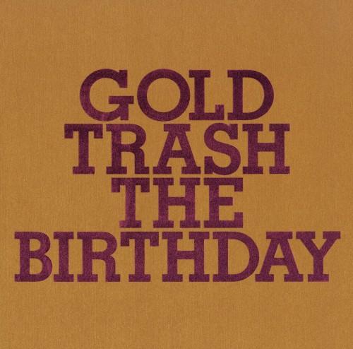 【中古】GOLD TRASH(完全生産限定盤)(2CD+ブルーレイ)/The Birthday