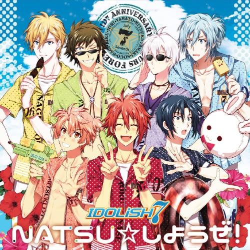 【中古】携帯アプリゲーム「アイドリッシュセブン」「NATSU☆しようぜ!」/IDOLiSH7