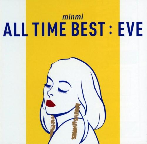 【中古】ALL TIME BEST : EVE/MINMI