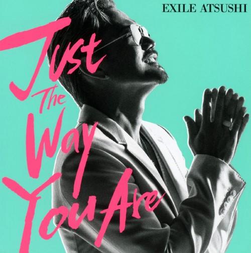 【中古】Just The Way You Are/EXILE ATSUSHI