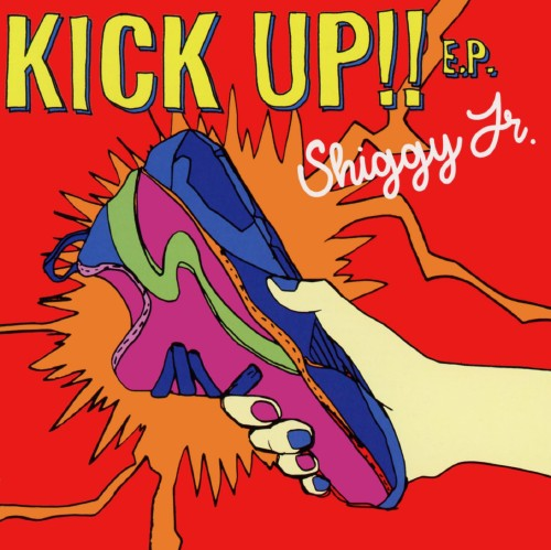 【中古】KICK UP!! E.P./Shiggy Jr.