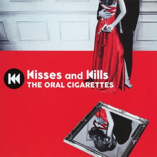 【中古】Kisses and Kills/THE ORAL CIGARETTES