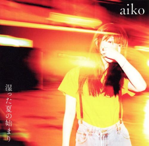 【新品】湿った夏の始まり/aiko