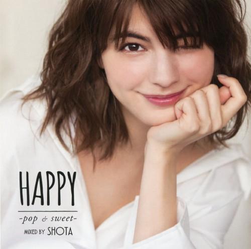 【中古】HAPPY −pop & sweet− MIXED BY DJ SHOTA/DJ SHOTA
