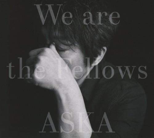 【中古】We are the Fellows/ASKA