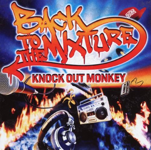 【中古】BACK TO THE MIXTURE/KNOCK OUT MONKEY