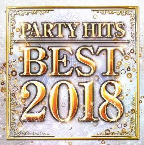 【中古】PARTY HITS BEST −2018−/オムニバス