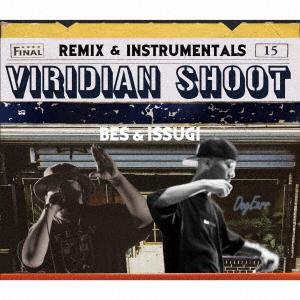【中古】VIRIDIAN SHOOT REMIX & INSTRUMENTALS/BES&ISSUGI