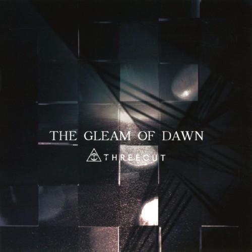 【中古】THE GLEAM OF DAWN/THREEOUT
