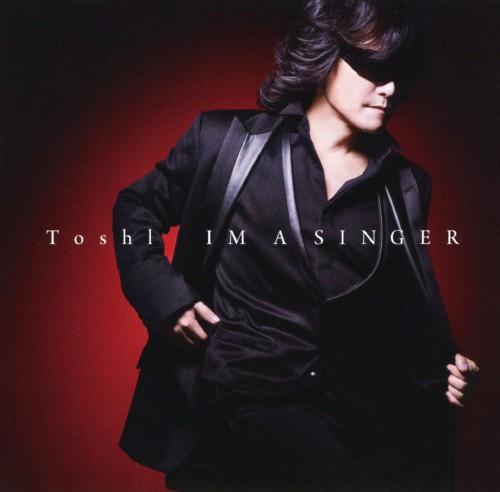 【中古】IM A SINGER/Toshl