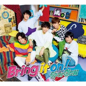 【中古】Bring it on!(DVD付)(豪華盤)/SparQlew