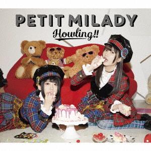 【中古】Howling!!(初回限定盤B)(ブルーレイ付)/petit milady
