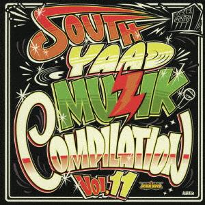 【中古】SOUTH YAAD MUZIK COMPILATION VOL.11(DVD付)/オムニバス
