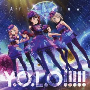 【中古】Y.O.L.O!!!!!/Afterglow