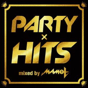 【中古】PARTY×HITS mixed by DJ MAMO T/DJ MAMO T