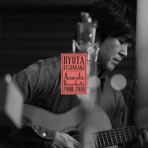 【中古】RYOTA FUJIMAKI Acoustic Recordings 2000−2010/藤巻亮太