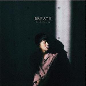 【中古】BREATH/Keishi Tanaka
