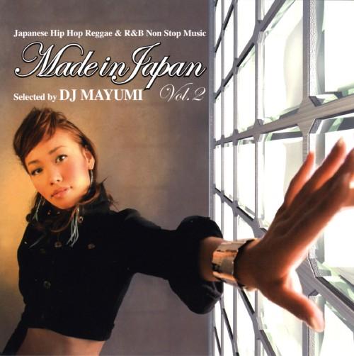 【中古】MADE IN JAPAN VOL.2 MIXED BY DJ MAYUMI/DJ MAYUMI