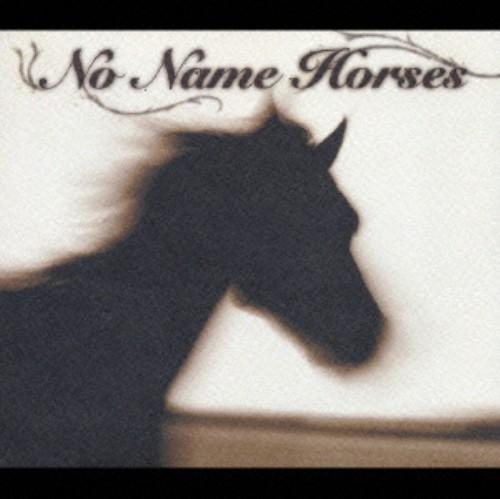 【中古】No Name Horses/No Name Horses