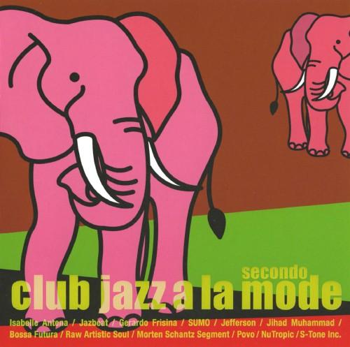 【中古】club jazz a la mode 2/オムニバス