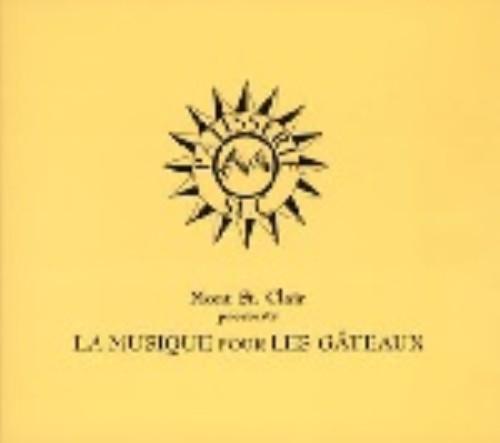 【中古】Mont St.Clair presents LA MUSIQUE DU GATEAU/オムニバス