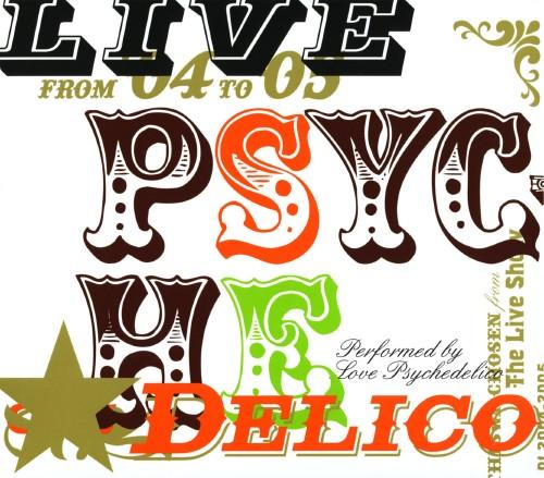 【中古】LIVE PSYCHEDELICO/LOVE PSYCHEDELICO
