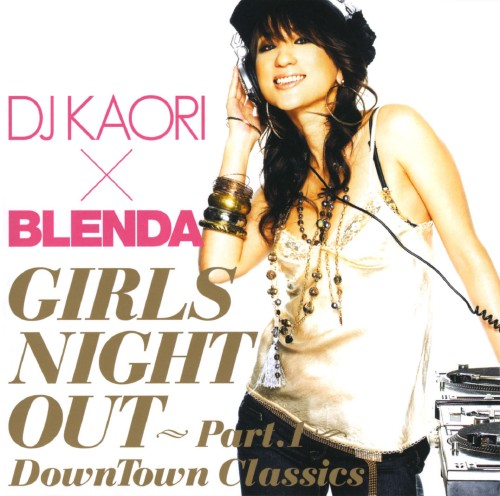 【中古】DJ KAORI X BLENDA ガールズ・ナイト・アウト/オムニバス
