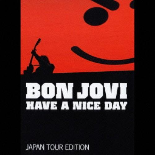 【中古】ハヴ・ア・ナイス・デイ〜JAPAN TOUR EDITION(完全生産限定盤)(DVD付)/ボン・ジョヴィ