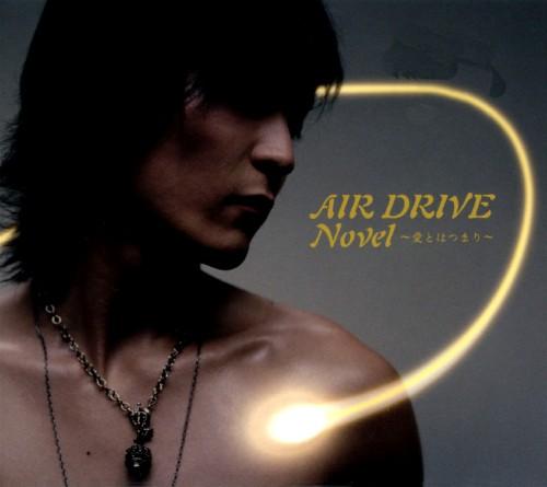 【中古】Novel〜愛とはつまり〜/AIR DRIVE