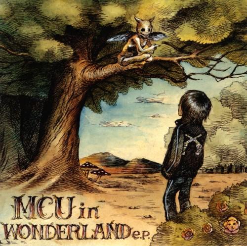 【中古】MCU in WONDERLAND e.p./MCU