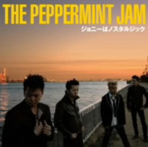 【中古】ジョニーはノスタルジック/THE PEPPERMINT JAM