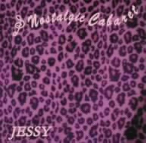 【中古】Nostalgic Cabaret/JESSY