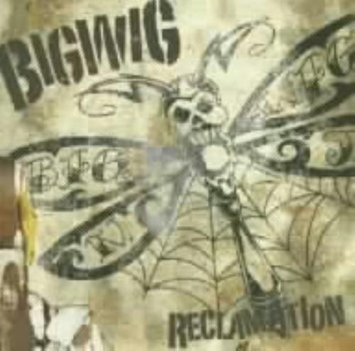 【中古】Reclamation/ビッグ・ウィグ