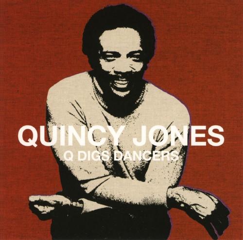 【中古】Q Digs Dancers−デビュー50周年記念ベスト/クインシー・ジョーンズ