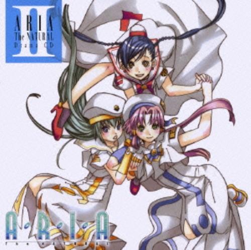 【中古】「ARIA The NATURAL」Drama CD II/アニメ・ドラマCD