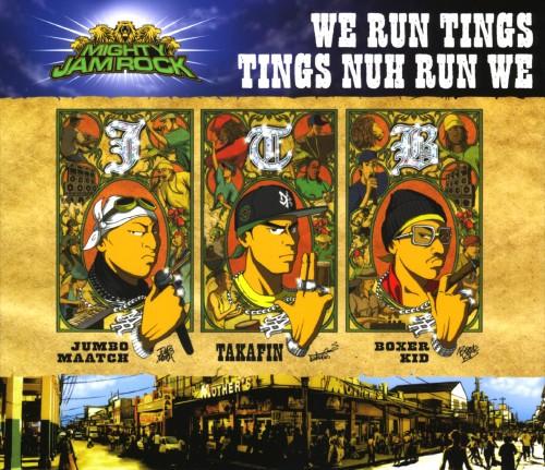 【中古】WE RUN TINGS TINGS NUH RUN WE(期間限定特別価格盤)/MIGHTY JAM ROCK