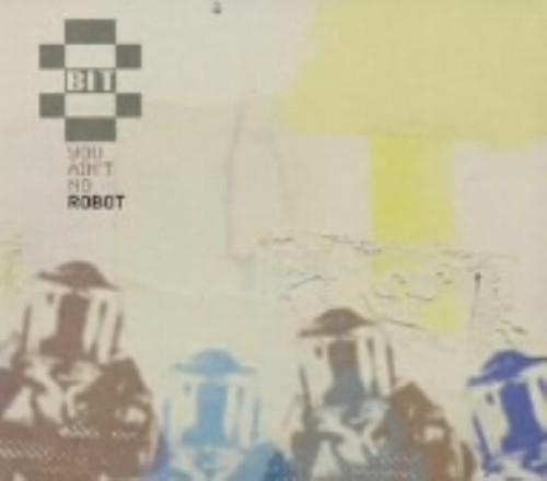 【中古】ユー・エイント・ノー・ロボット/8BIT