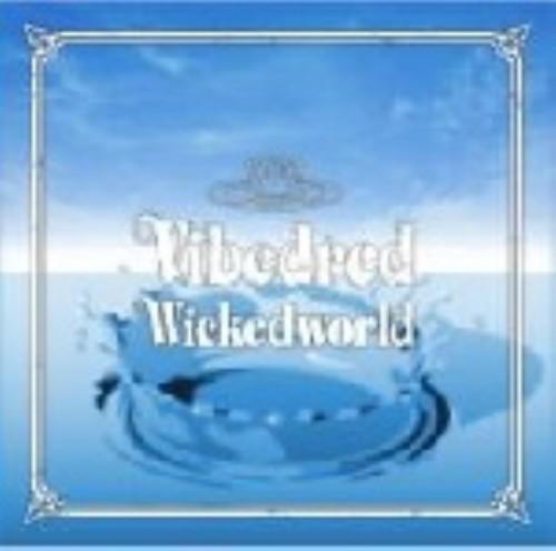 【中古】Wicked World/VIBEDRED