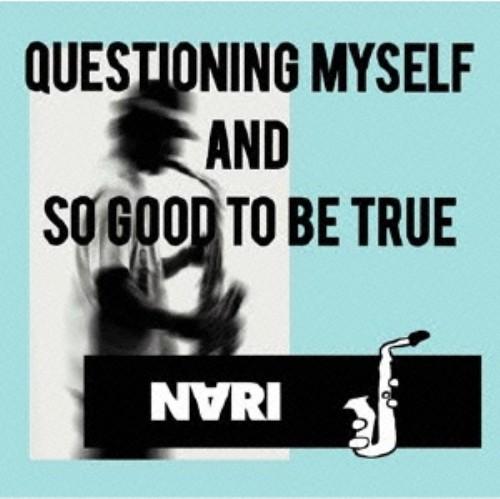 【中古】QUESTIONING MYSELF AND SO GOOD TO BE TRUE/NARI