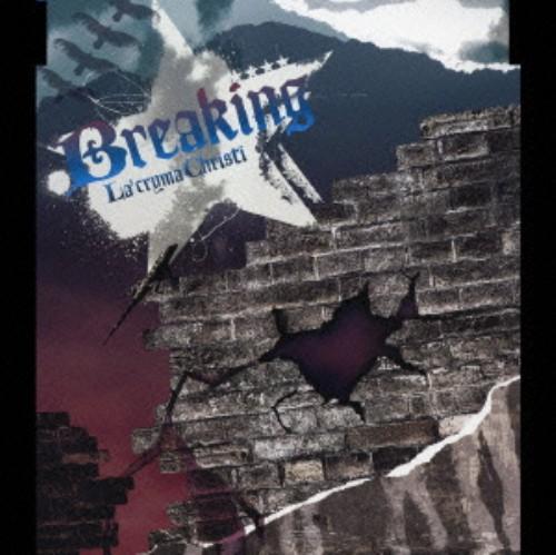 【中古】Breaking/La'cryma Christi