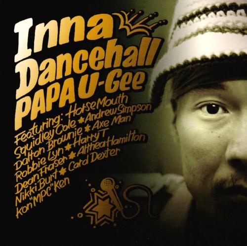 【中古】INNA DANCEHALL/PAPA U−Gee