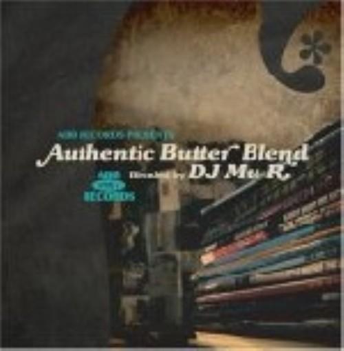 【中古】AUTHENTIC BUTTER BLEND:BLENDED BY DJ Mu−R/DJ Mu−R