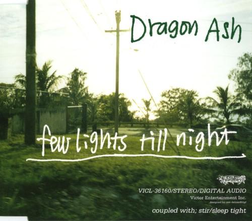 【中古】few lights till night/Dragon Ash