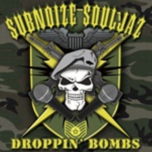 【中古】DROPPIN'BOMBS/SUB NOIZE SOULJAZ