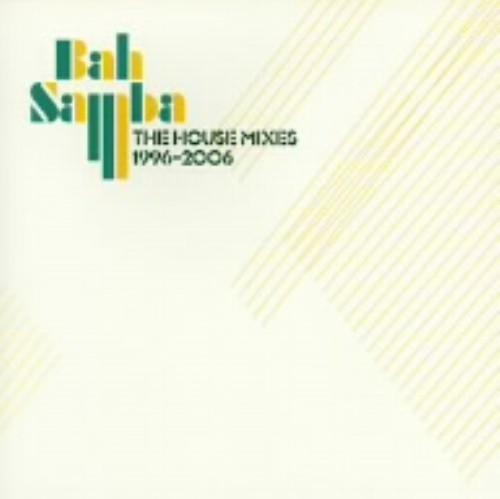 【中古】Bah Samba 1996−2006 The House Mixes/バー・サンバ