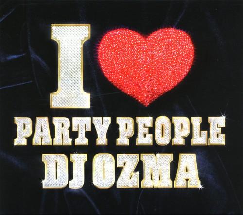 【中古】I PARTY PEOPLE(DVD付)/DJ OZMA